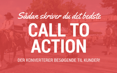 Så skri­ver du et godt Call to Action