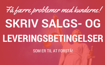 Skriv salgs- og leve­rings­be­tin­gel­ser, som er til at for­stå
