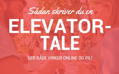 Elevatortalen der skaber kunder både online ogIRL