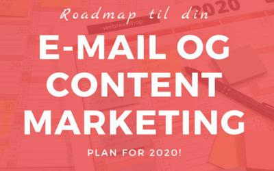 Roadmap til din email- og content marketing plan for2020