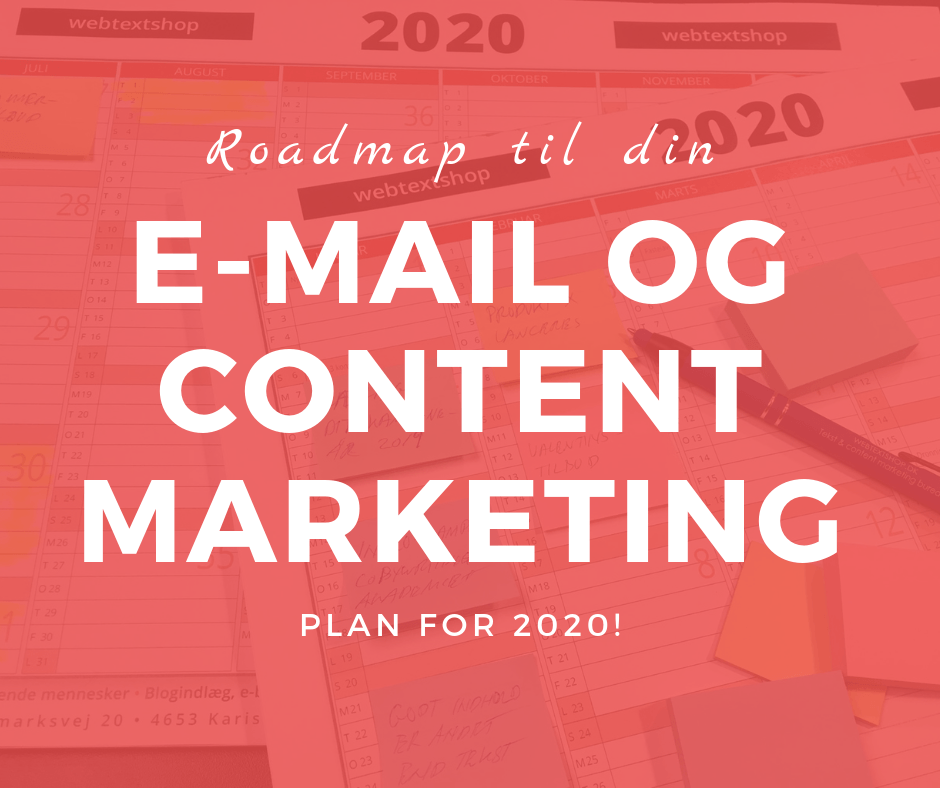 Roadmap til din email- og content marketing plan for 2020